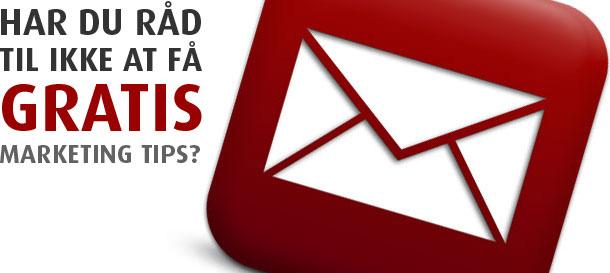 Få gratis markedsføringstips – tilmeld dig vores nyhedsbrev
